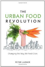 The Urban Food Revolution